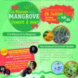 La Maison de la Mangrove s'ouvre à vous ce Dimanche 26 Juillet de 7h30 à 18h